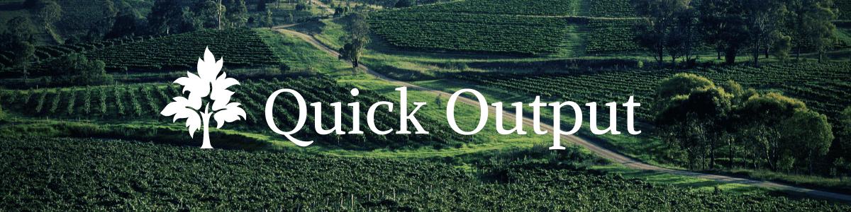 QuickOutput